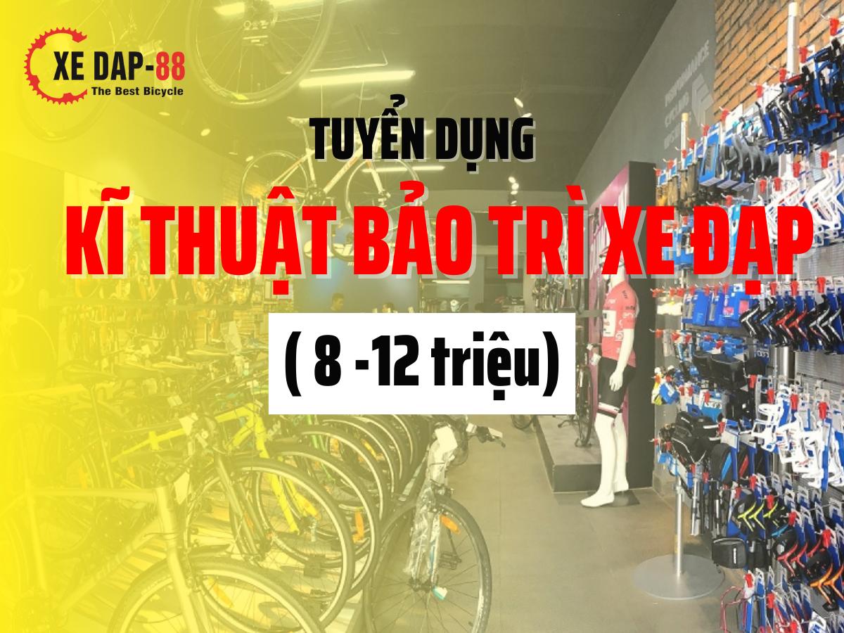 10.TUYEN DUNG KI THUAT BAO TRI XE DAP 88