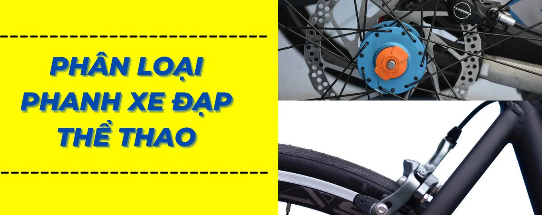 phan loai phanh xe dap the thao